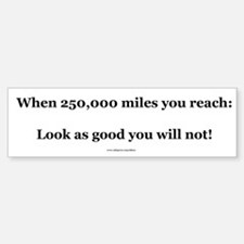 250000 Mile Bumper Sticker (Level 3)