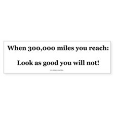 300000 Mile Bumper Sticker (Level 4)