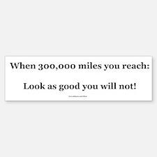 300000 Mile Bumper Sticker (Level 4)