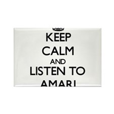 Keep Calm and Listen to Amari Magnets