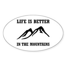 Better In Mountains Bumper Stickers