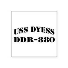 "USS DYESS Square Sticker 3"" x 3"""