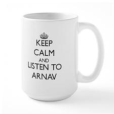 Keep Calm and Listen to Arnav Mugs