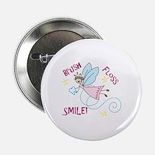 "Brush Floss Smile 2.25"" Button"