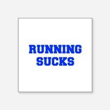 running-sucks-FRESH-BLUE Sticker