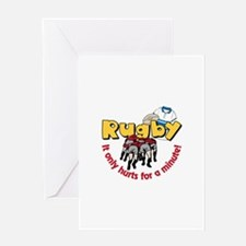 Rugby It only hurts for a minute! Greeting Cards