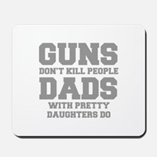 guns-dont-kill-people-fresh-gray Mousepad