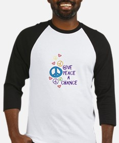GIVE PEACE A CHANCE Baseball Jersey
