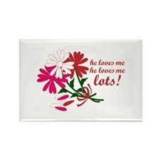He Loves Me He Loves Me Lots! Magnets