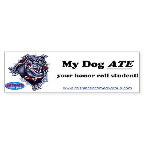 MY DOG! Bumper Sticker