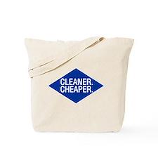 Cleaner / Cheaper Tote Bag