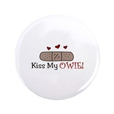 """Kiss My Owie 3.5"""" Button (100 pack)"""