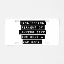 Ninety-Nine Percent Of Lawyers Aluminum License Pl