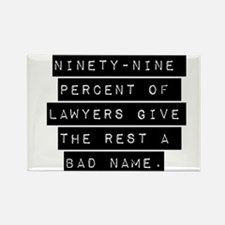 Ninety-Nine Percent Of Lawyers Magnets