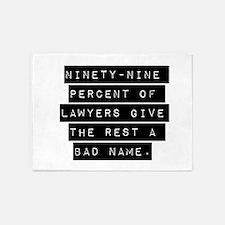 Ninety-Nine Percent Of Lawyers 5'x7'Area Rug