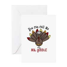 You can call me Mr. GOBBLE Greeting Cards