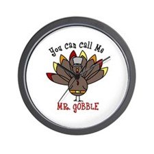 You can call me Mr. GOBBLE Wall Clock