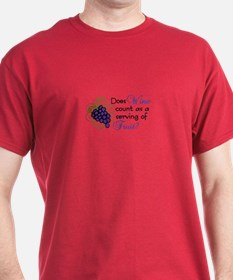 Does Wine count as a serving of Fruit? T-Shirt