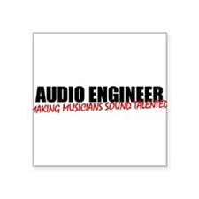 "Audio Engineer Square Sticker 3"" x 3"""