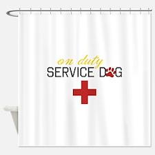 On Duty Service Dog Shower Curtain