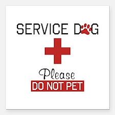 "Service Dog Please Do Not Pet Square Car Magnet 3"""