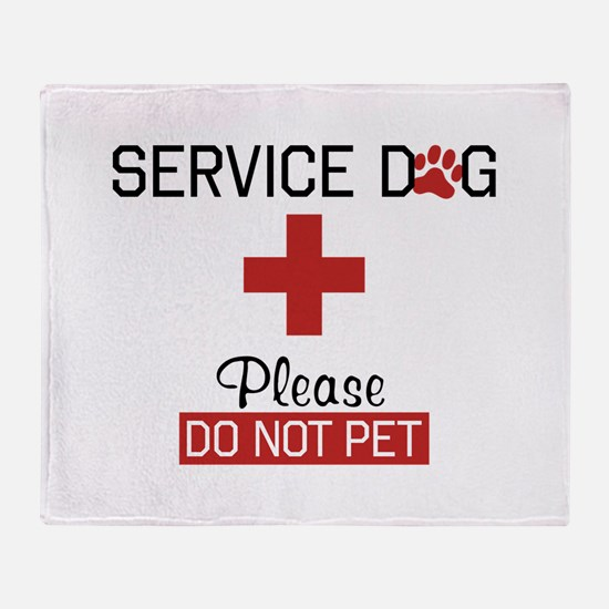 Service Dog Please Do Not Pet Throw Blanket