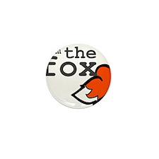 I Am The Fox Mini Button (10 pack)