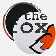 I Am The Fox Magnet