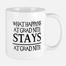 STAYS AT GRAD NITE Mug