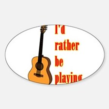 RatherBePlayingGtr Decal