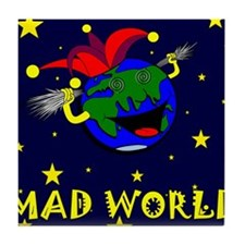 Mad World Tile Coaster