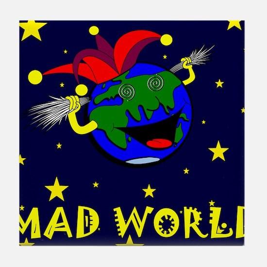 Mad World Tile Coaster