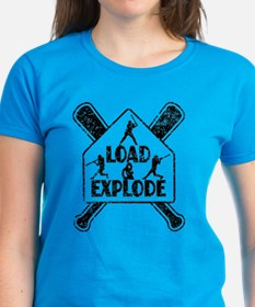 LOAD and EXPLODE! T-Shirt