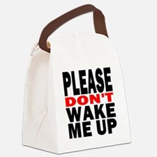 Please Dont Wake Me Up Canvas Lunch Bag