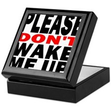 Please Dont Wake Me Up Keepsake Box