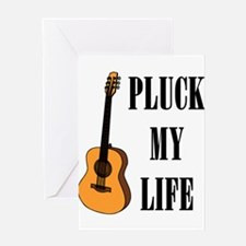 Pluck My Life (Gtr) Greeting Card