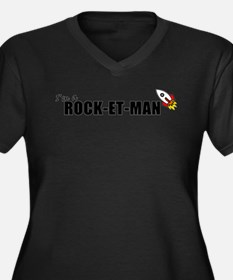 Im A Rock-et-man Women's Plus Size V-Neck Dark T-S