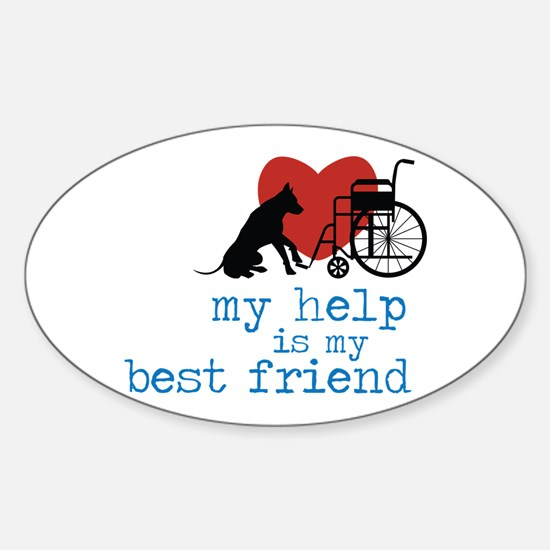 My Help Is My Best Friend Decal