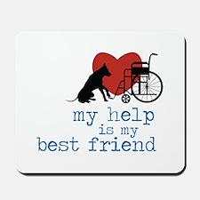 My Help Is My Best Friend Mousepad