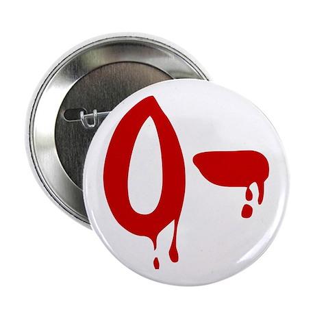 "Blood Type O- Negative 2.25"" Button"