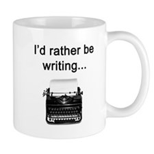 Rather be Writing Mugs