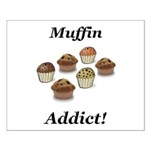 Muffin Addict Small Poster