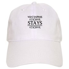 STAYS AT SCHOOL Baseball Cap