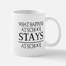 STAYS AT SCHOOL Mug