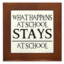 STAYS AT SCHOOL Framed Tile