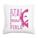 Stai calmo e passala a Pirlo Square Canvas Pillow