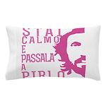 Stai calmo e passala a Pirlo Pillow Case