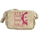Stai calmo e passala a Pirlo Messenger Bag