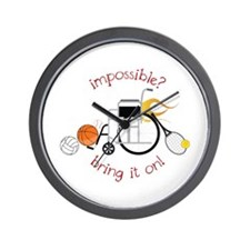 Impossible? Bring It On! Wall Clock