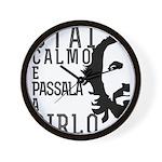 Stai calmo e passala a Pirlo Wall Clock